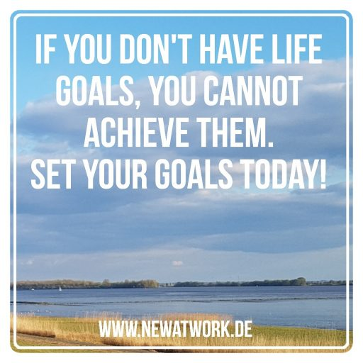 My step by step guide to set your life goals – Part 1